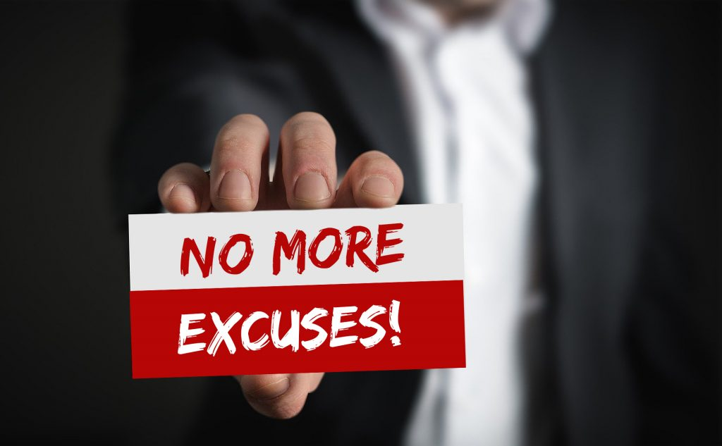 No excuses - become more accountable!